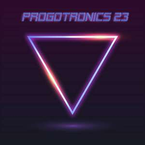 Free Album - Various - Progotronics 23 - Download @ ProgSphere Bandcamp
