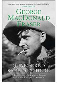 Quartered Safe Out Here by George MacDonald Fraser Kindle Edition 99p @ Amazon