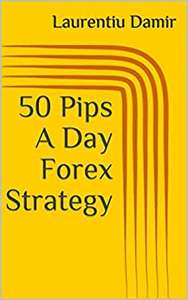 50 Pips A Day Forex Strategy kindle edition free at Amazon