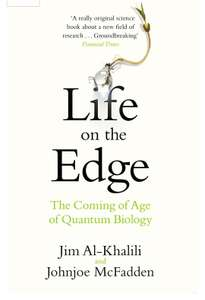 Life on the Edge - Jim Al-Khalili. Kindle Ed - Now 99p @Amazon