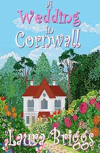 A Wedding In Cornwall by Laura Briggs (Amazon Kindle) Free @ Amazon