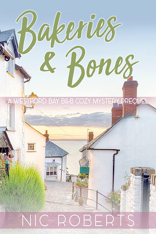Bakeries & Bones by Nic Roberts (Amazon Kindle) Free @ Amazon