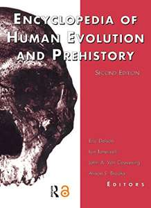 Encyclopedia of Human Evolution and Prehistory: Second Edition (Garland Reference Library of the Humanities Book 1845) Free - Amazon Kindle