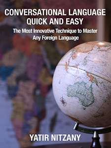 Conversational Language Quick and Easy: The Most Innovative Technique to Master Any Foreign Language Free - Amazon Kindle
