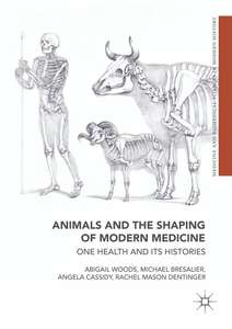 Animals and the Shaping of Modern Medicine FREE Kindle Ebook @ Amazon