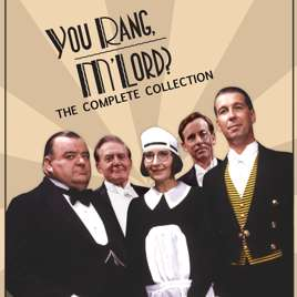 You Rang M'Lord?, The Complete Collection. £19.99! And other BBC shows @ iTunes