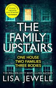 The Family Upstairs: (Richard & Judy Book Club pick) by Lisa Jewell - Kindle Edition now 99p @ Amazon