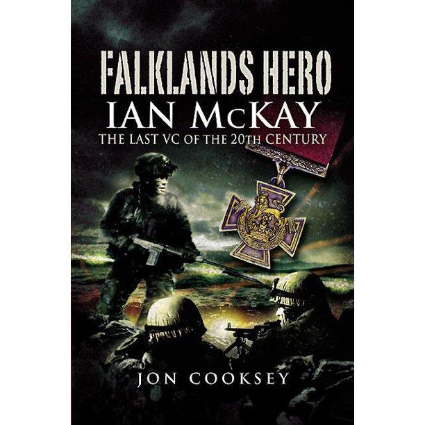 Falklands Hero: Ian Mckay- Last VC of The 20th Century 99p at Amazon Kindle