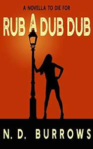 Rub a Dub DubbyN.D. Burrows(Author) Kindle Edition free at Amazon
