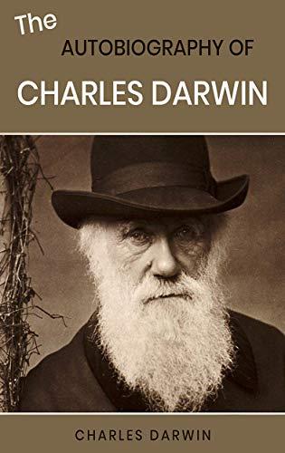 Charles Darwin - The Autobiography of Charles Darwin Kindle Edition FREE at Amazon