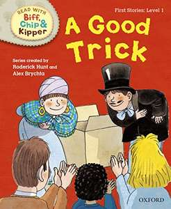 Oxford Reading Tree Read with Biff, Chip and Kipper: First Stories: Level 1: A Good Trick UK ed. Edition, Kindle Edition
