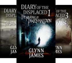 Diary of the Displaced Books 1-5 by Glynn James FREE on Kindle @ Amazon