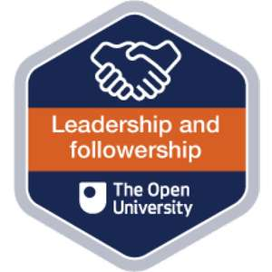 Leadership and followership - Free Digital Badged course, CPD endorsed Free @ Open Learn