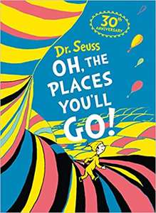 Oh, The Places You'll Go! Deluxe Gift Edition (Dr. Seuss) Hardcover £9.99 @ Amazon (+£2.99 Non-prime)