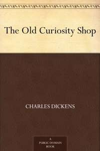 The Old Curiosity Shop (Kindle Edition) - Charles Dickens Free on Amazon