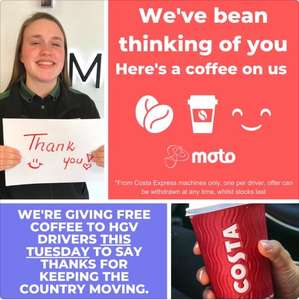 HGV & Van drivers Free Hot Drink from Costa Express machines @ MOTO Service Stations Tomorrow Only 16 June 2020