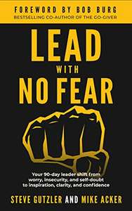 Lead With No Fear (90-day shift from worry, insecurity, & self-doubt to inspiration, clarity & confidence) Kindle Edition now Free @ Amazon