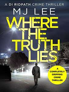 Where The Truth Lies: A completely gripping crime thriller Free Kindle Edition @ Amazon