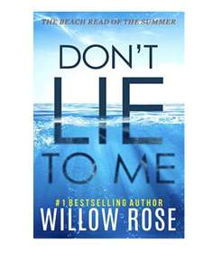 Don't lie to me (Eva Rae Thomas Mystery Book 1) by Willow Rose