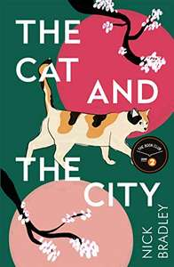 [Kindle e-book] - The Cat and The City by Nick Bradley - Radio 2 Book Club pick - 99p @ Amazon