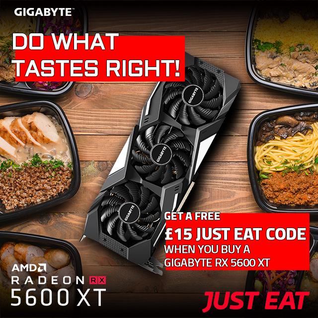 Buy Radeon™ RX 5600 XT GAMING OC 6G or Radeon™ RX 5600 XT WINDFORCE OC 6G & get £15 free just eat voucher £259.99 with AORUS Club