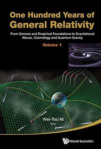 One Hundred Years of General Relativity, Free on Kindle @ Amazon