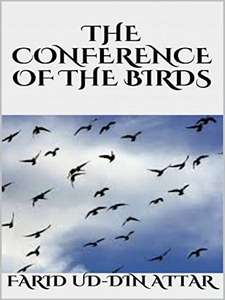 The Conference of the Birds Kindle Ebook by Fariduddin Attar