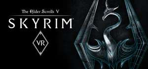 *deal extended* Skyrim VR - £11.99 at Steam Store