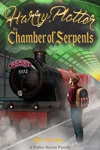 Harry Plotter and The Chamber of Serpents, A Potter Secret Parody - Free for Kindle @ Amazon