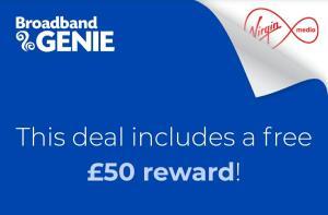 Virgin Media 54Mb Broadband £26/18 mth, £75 bill credit, £50 Amazon voucher from Broadband Genie.