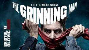 The grinning man full theater show at Bristol Old Vic free online
