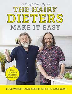 The Hairy Dieters Make It Easy: Lose weight and keep it off the easy way Kindle Edition 99p Amazon