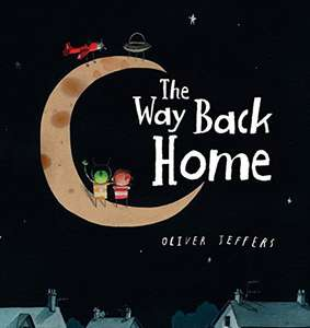 The Way Back Home Board book – by Oliver Jeffers £1.74 + £2.99 NP @ Amazon