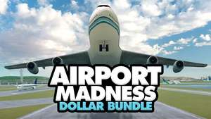 Airport Madness Dollar Bundle, £0.95 @ Fanatical