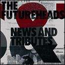 The Futureheads - News & Tributes  CD £2.99 + Free Delivery/Quidco @ HMV