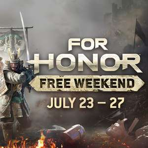 For Honor (PC, XBox One, PS4) - Free Weekend July 23rd - 27th @ Ubisoft