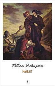 Hamlet and Othello by William Shakespeare - Kindle Edition. Free @ Amazon