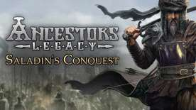 Ancestors Legacy: Saladin's Conquest (DLC PC STEAM) at Greenman Gaming for £2