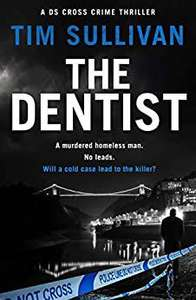 The Dentist (The DS Cross mysteries Book 1) Kindle Edition Free at Amazon