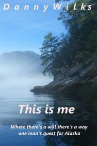 This is me by Danny Wilks Kindle Edition FREE at Amazon