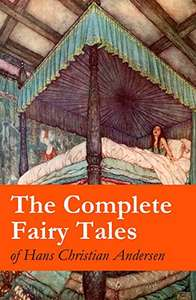 The Complete Fairy Tales of Hans Christian Andersen Kindle Edition FREE at Amazon