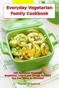 Everyday Vegetarian Family Cookbook Kindle Edition FREE at Amazon