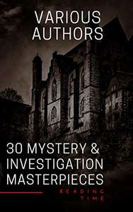 Sherlock Mysteries & More - 30 Mystery & Investigation Masterpieces Kindle Edition - Free @ Amazon