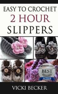 Easy To Crochet 2 Hour Slippers Kindle Edition Free at Amazon