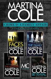 4 Martina Cole ebooks for 99p combined: Faces, The Family, The Faithless, Betrayal at Amazon 99p