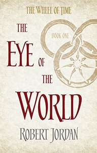 The Eye Of The World: Book 1 of the Wheel of Time Kindle Edition 99p