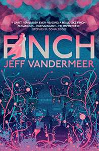 Finch: A thrilling standalone from the Author of 'Annihilation' Kindle Edition - 99p Amazon
