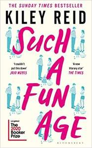 Such a Fun Age by Kiley Reid Kindle Book at Amazon for £1.29