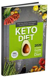 Keto Diet: 2020 Complete Guide to a High-Fat Diet . 170+ Delectable Recipes Kindle Edition FREE at Amazon