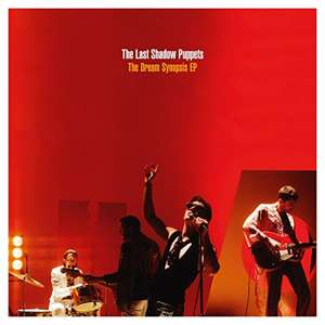 """The Dream Synopsis [VINYL] 12"""" EP The Last Shadow Puppets £9.99 (Prime) + £2.99 (non Prime) at Amazon"""